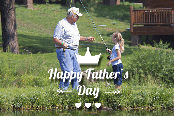 Happy Father's Day | Greer Lodge Resort & Cabins